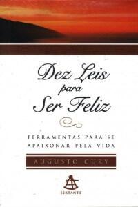 Download-Dez-Leis-Para-Ser-Feliz-Augusto-Cury-em-ePUB-mobi-e-pdf