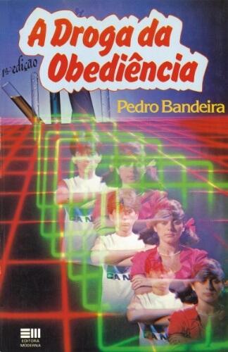 capa do livro a droga da obediencia 1984 de pedro bandeira